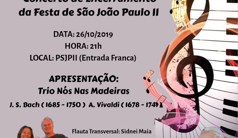 concerto trio nos nas madeiras festa sao joao paulo ii aguas claras 26 out 19 padre batalha